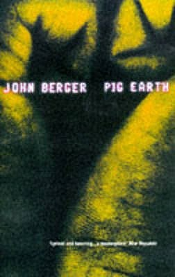 Pig Earth by John Berger