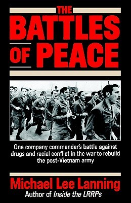 The Battles of Peace by Michael Lee Lanning