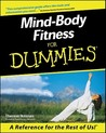 Mind-Body Fitness for Dummies.