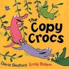 The Copy Crocs by David Bedford
