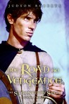The Road To Vengeance (The Strongbow Saga #3)