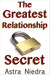 The Greatest Relationship Secret by Astra Niedra