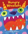 Hungry Monsters: A Pop-Up Book of Colors