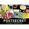 Post Secret: Extraordinary Confessions From Ordinary Lives