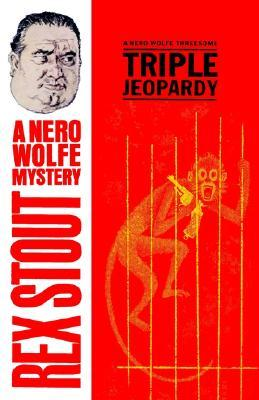 Triple Jeopardy by Rex Stout
