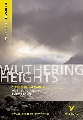 "York Notes on Emily Bronte's ""Wuthering Heights"" by York Notes"
