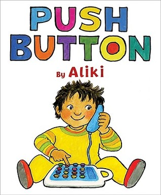 Push Button by Aliki