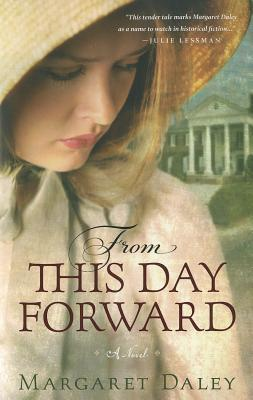 From This Day Forward by Margaret Daley