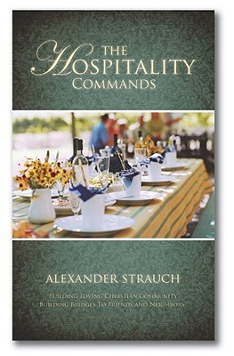 The Hospitality Commands by Alexander Strauch