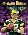 Aaron Rodgers and the Green Bay Packers: Super Bowl XLV