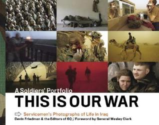 This Is Our War by Devin Friedman