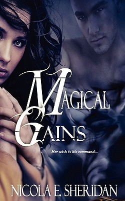 Magical Gains by Nicola E. Sheridan
