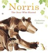 Norris the Bear Who Shared. Catherine Rayner