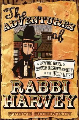The Adventures of Rabbi Harvey by Steve Sheinkin