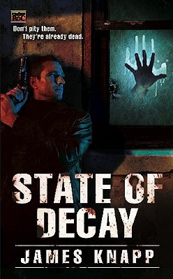 State of Decay by James Knapp