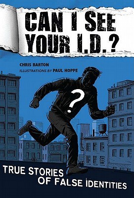 Can I See Your I.D.? by Chris Barton
