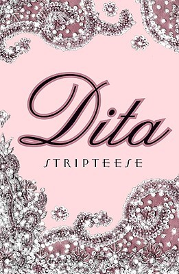 Stripteese by Dita Von Teese