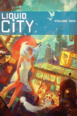 Liquid City Volume 2 by Sonny Liew