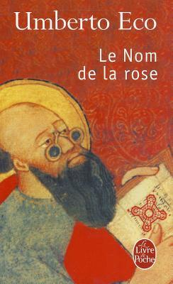 Le Nom de la rose by Umberto Eco