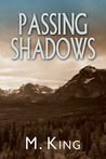 Passing Shadows (Breaking Faith, #2)