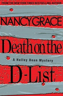 Death on the D-List by Nancy Grace