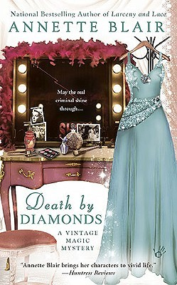 Death by Diamonds (A Vintage Magic Mystery #3)