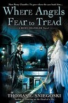 Where Angels Fear to Tread (Remy Chandler, #3)