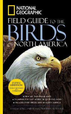 National Geographic Field Guide to the Birds of North America by Jon L. Dunn