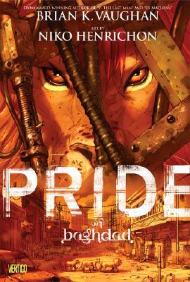 Pride of Baghdad by Brian K. Vaughan