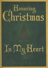 Honoring Christmas in My Heart