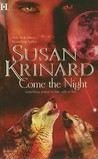 Come The Night (Vampire/Werewolf Trilogy, #3)