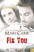 Fix You by Mari Carr