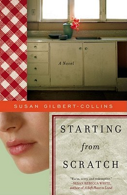 Starting from Scratch by Susan Gilbert-Collins