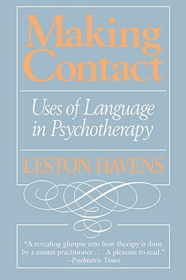 Making Contact: Uses of Language in Psychotherapy