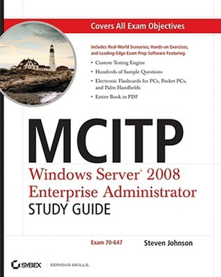 MCITP: Windows Server 2008 Enterprise Administrator [With CDROM]