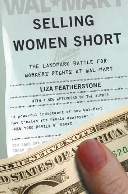 Selling Women Short by Liza Featherstone