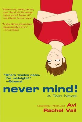 Never Mind! by Avi