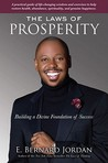 The Laws of Prosperity: Thriving with the Divine Laws of Mind