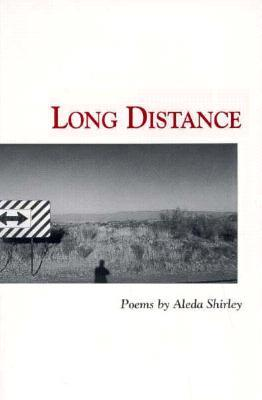 Long Distance by Aleda Shirley