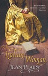 The Italian Woman (Catherine de Medici, #2)