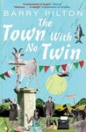 The Town With No Twin