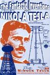 Fantastic Inventions of Nikola Tesla (Lost Science Series)