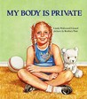My Body is Private (Albert Whitman Prairie Books)