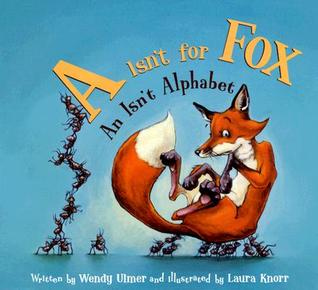 """A"" Isn't for Fox by Wendy Ulmer"