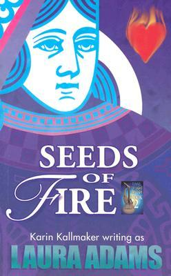 Seeds of Fire by Karin Kallmaker