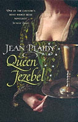 Queen Jezebel by Jean Plaidy
