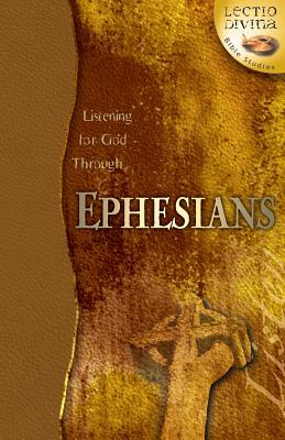 Listening For God Through Ephesians by Ken Heer