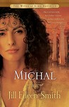 Michal (Wives of King David #1)
