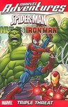 Marvel Adventures - Spider-Man, Hulk & Iron Man: Triple Threat