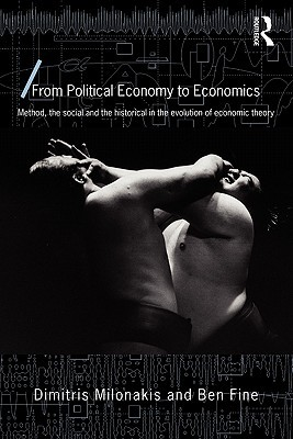 From Political Economy to Economics by Dimitris Milonakis